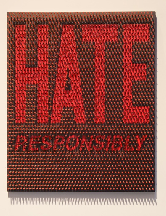 Hate Responsibly spelled with hand made matches